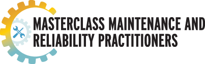 Masterclass Maintenance and Reliability Practitioners